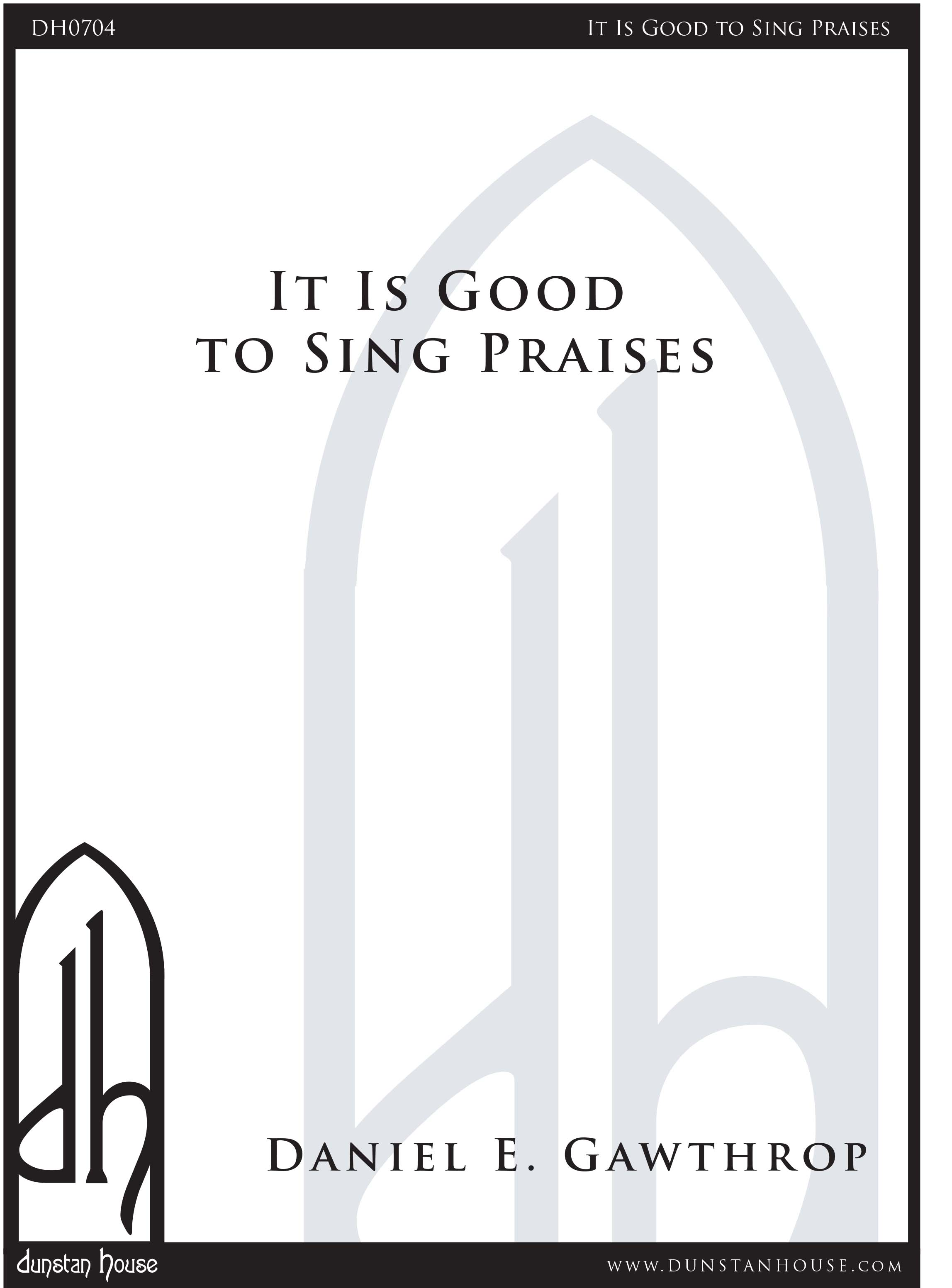 It Is Good to Sing Praises