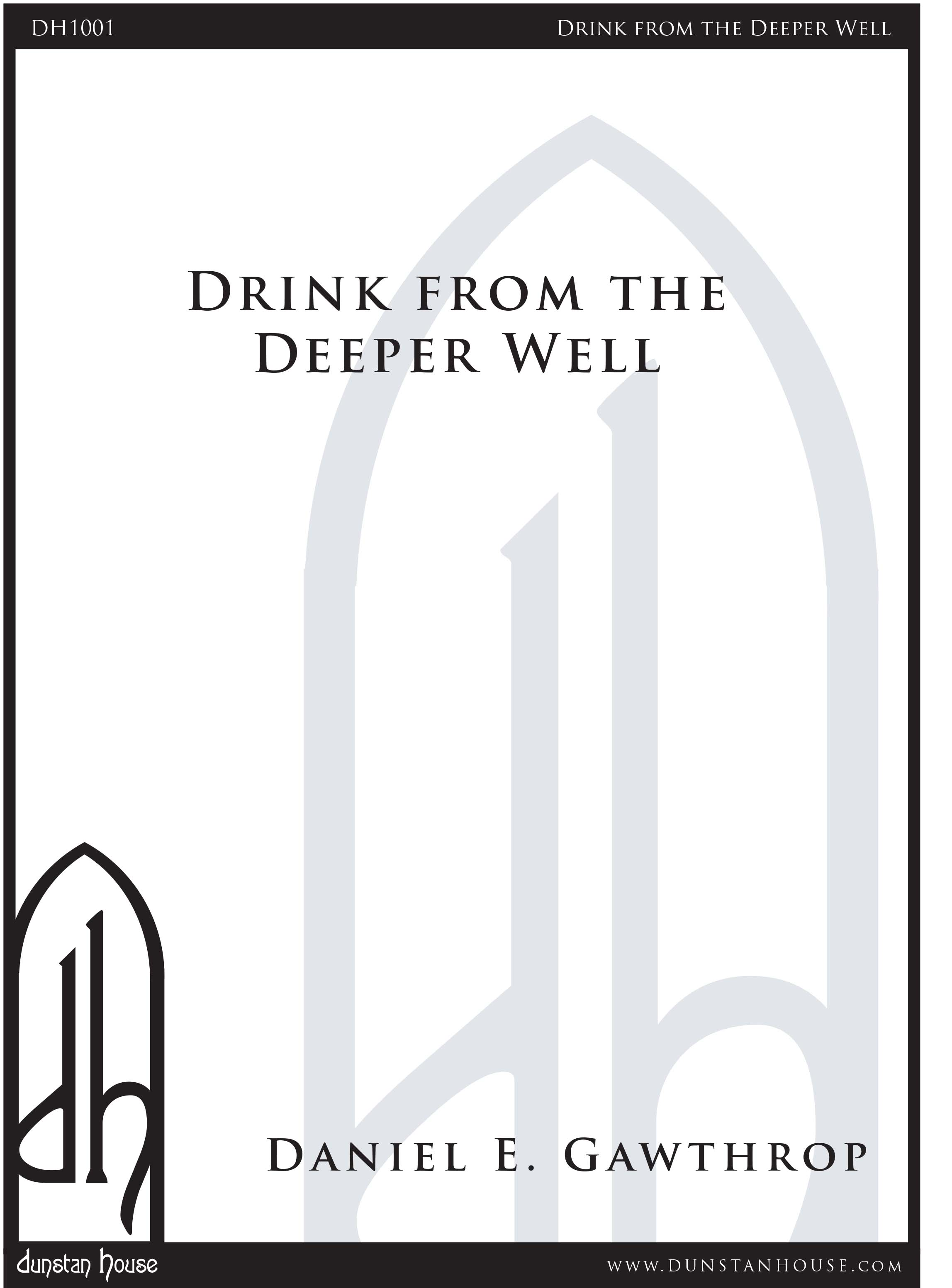 Drink from the Deeper Well