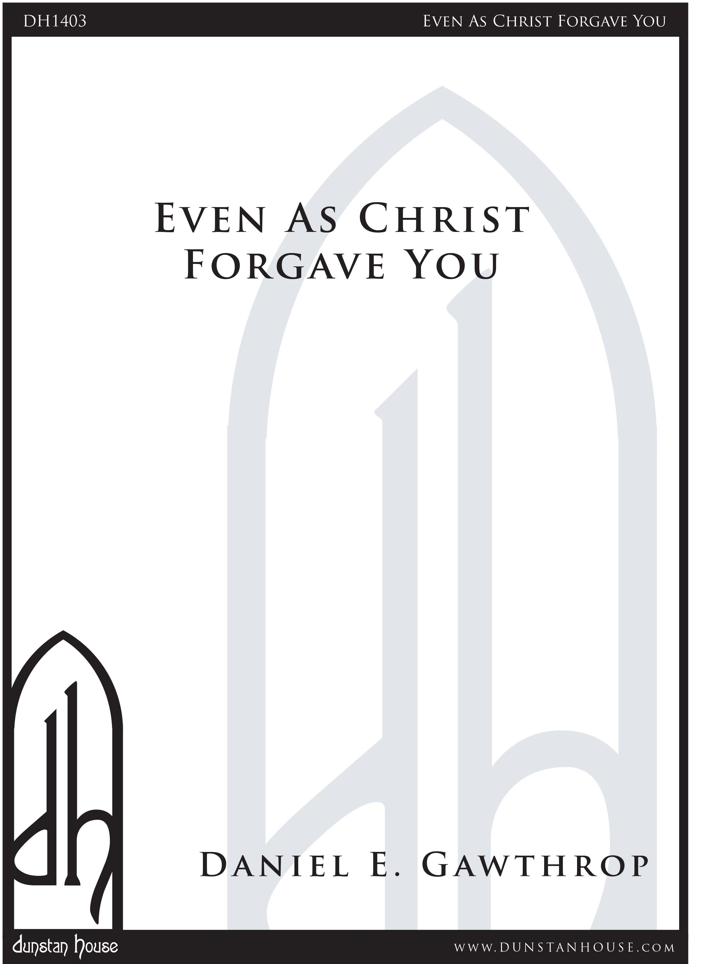 Even As Christ Forgave You