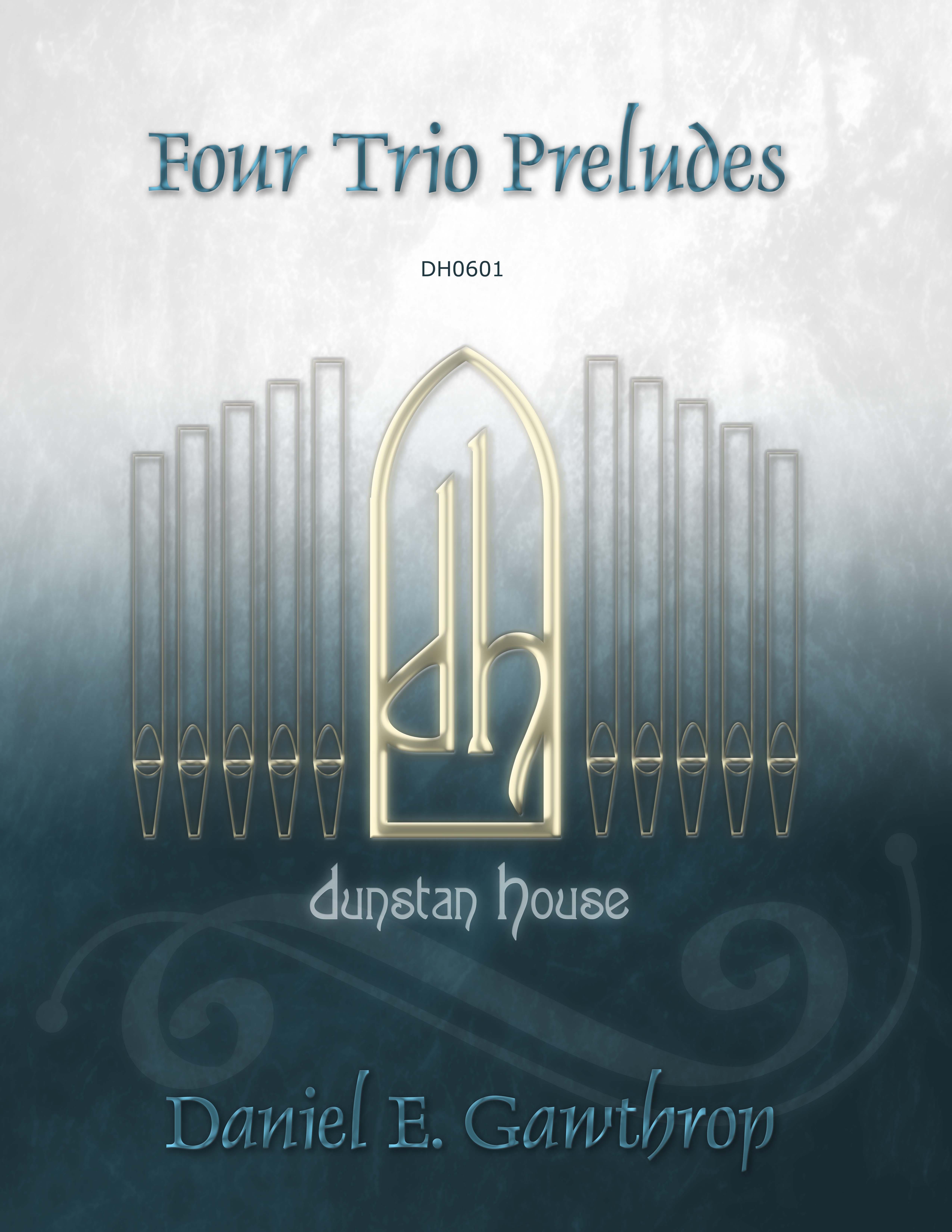 Four Trio Preludes