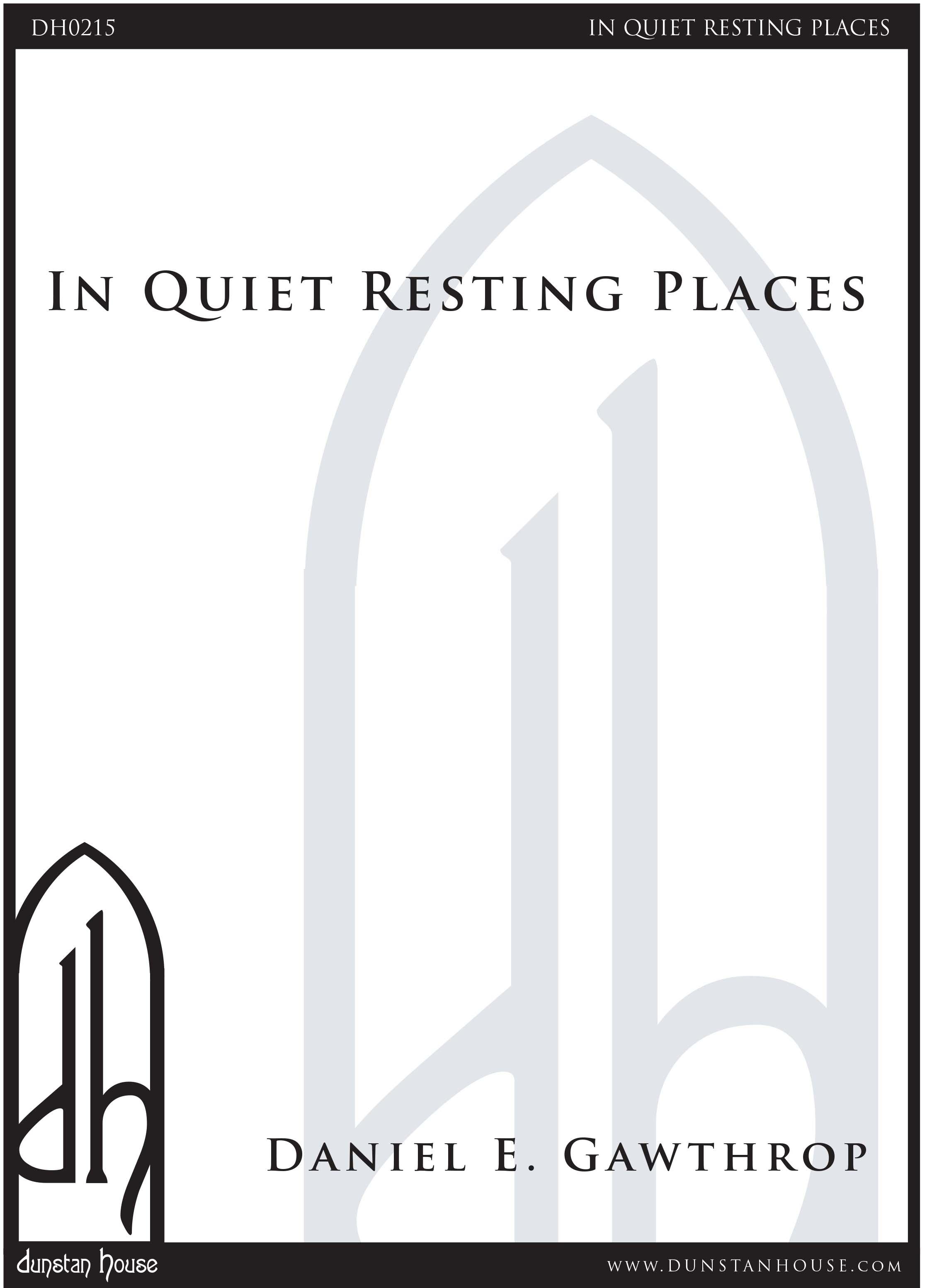 In Quiet Resting Places