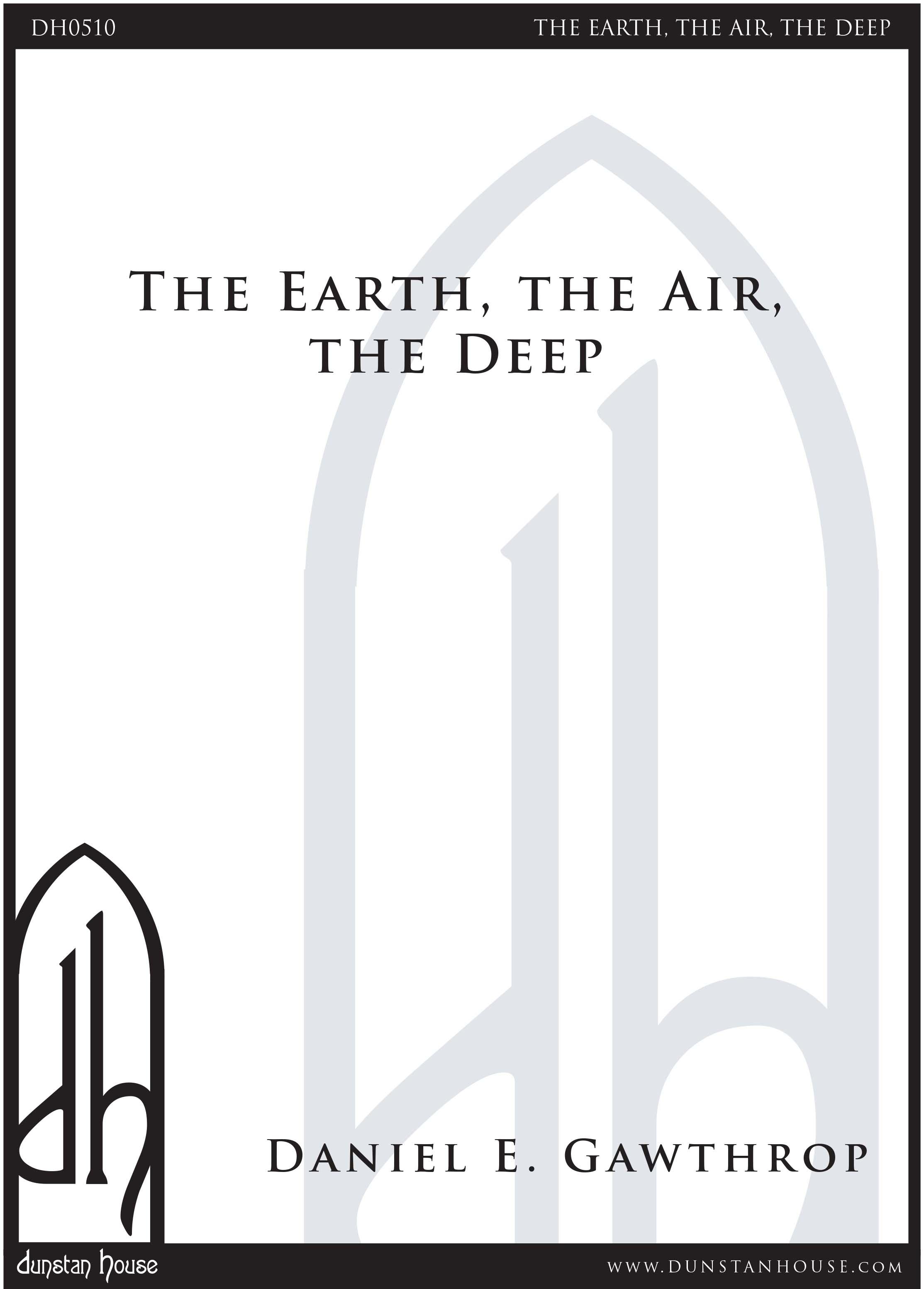 Earth, the Air, the Deep, The