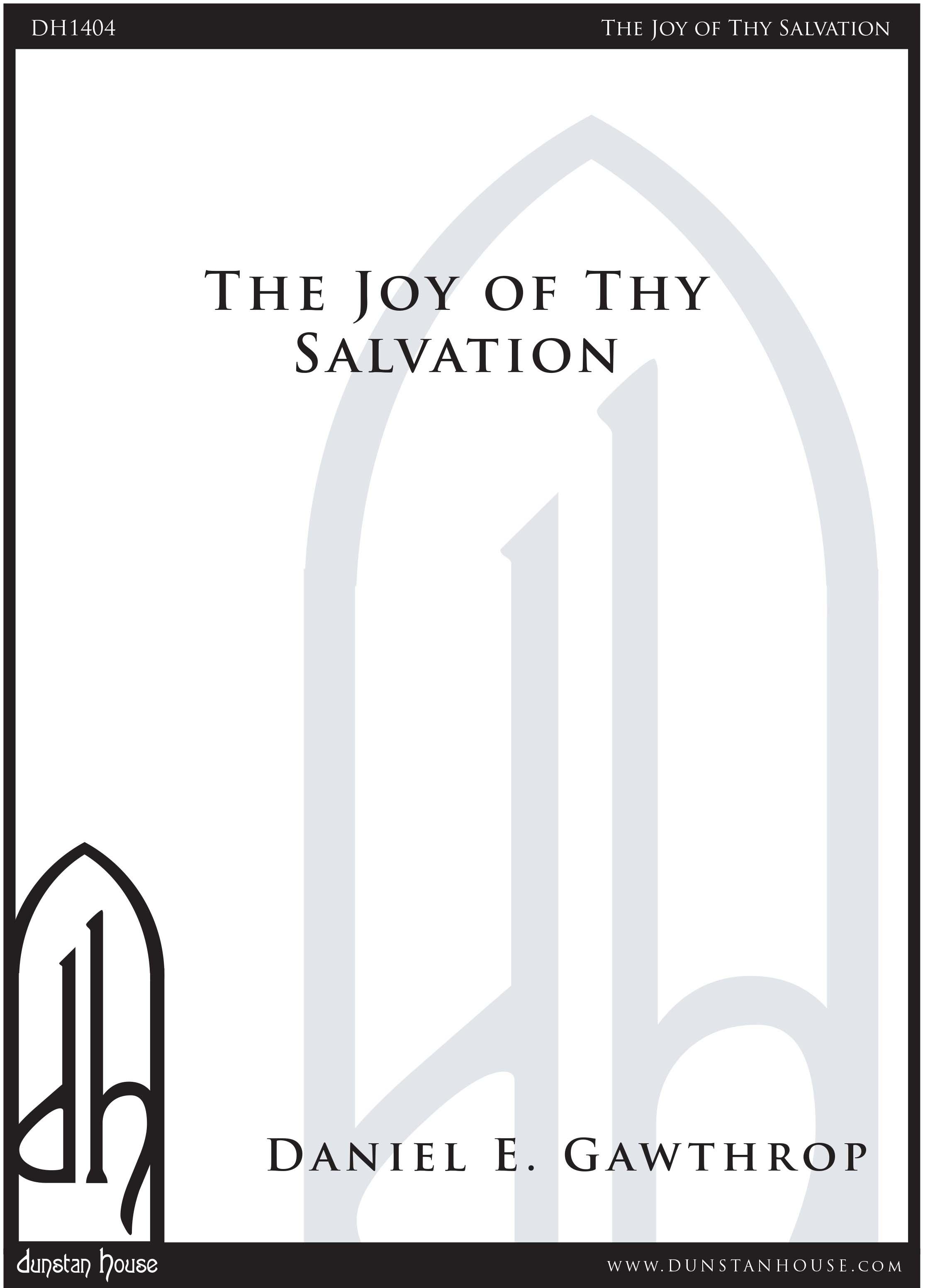 The Joy of Thy Salvation