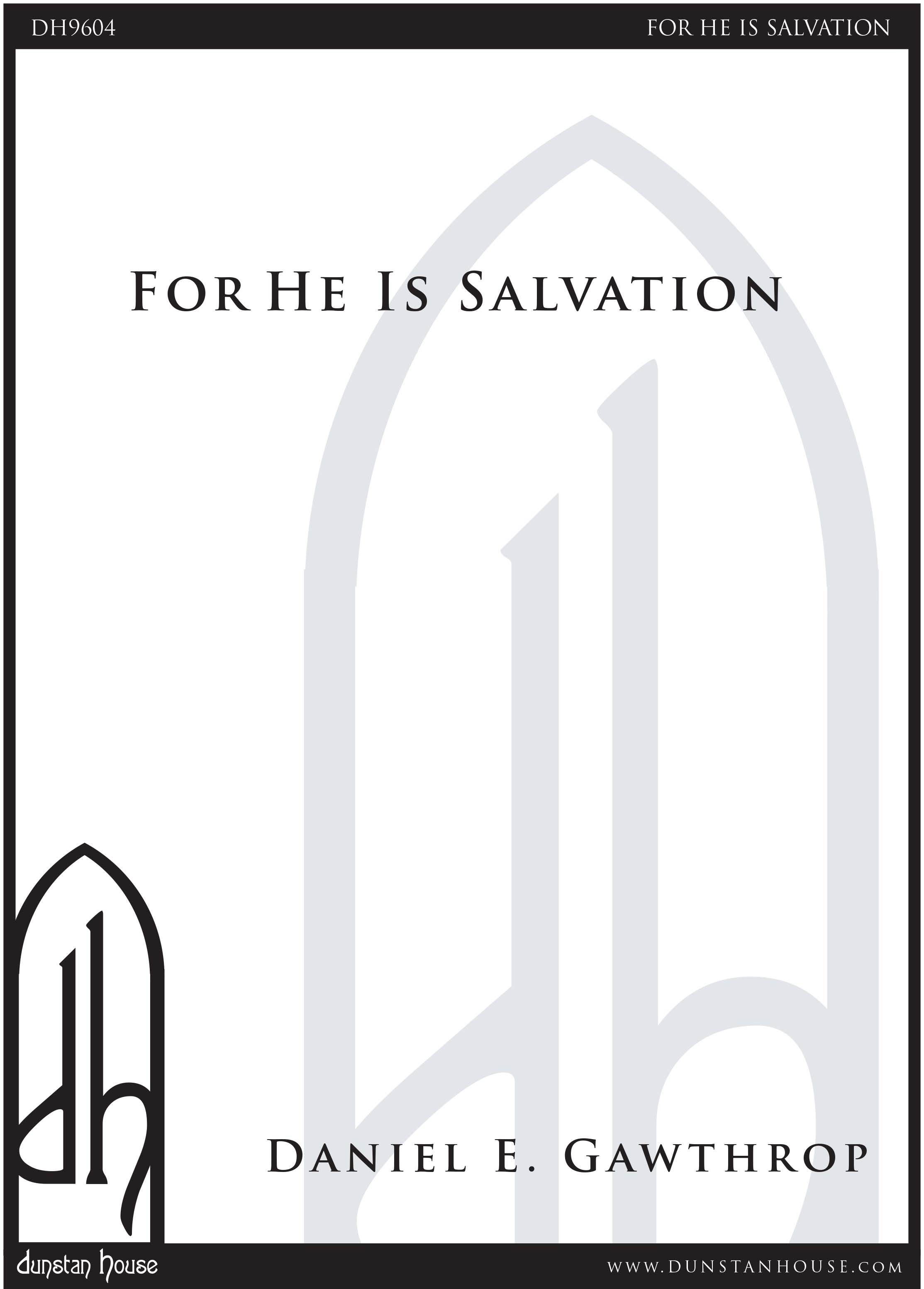 For He Is Salvation