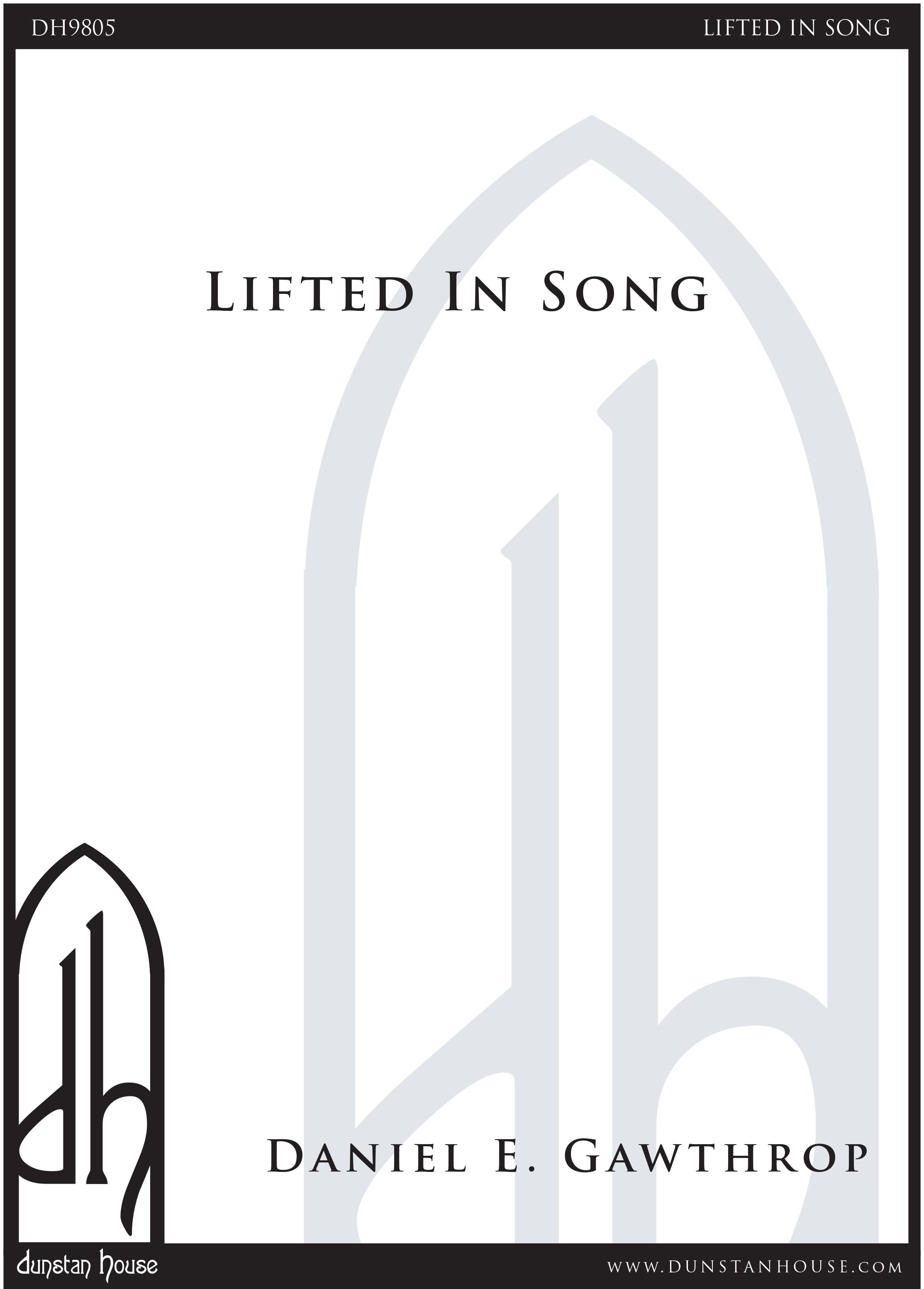 Lifted In Song